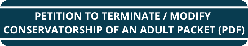 Petition to Modify or Terminate Conservatorship of an Adult Packet (PDF)